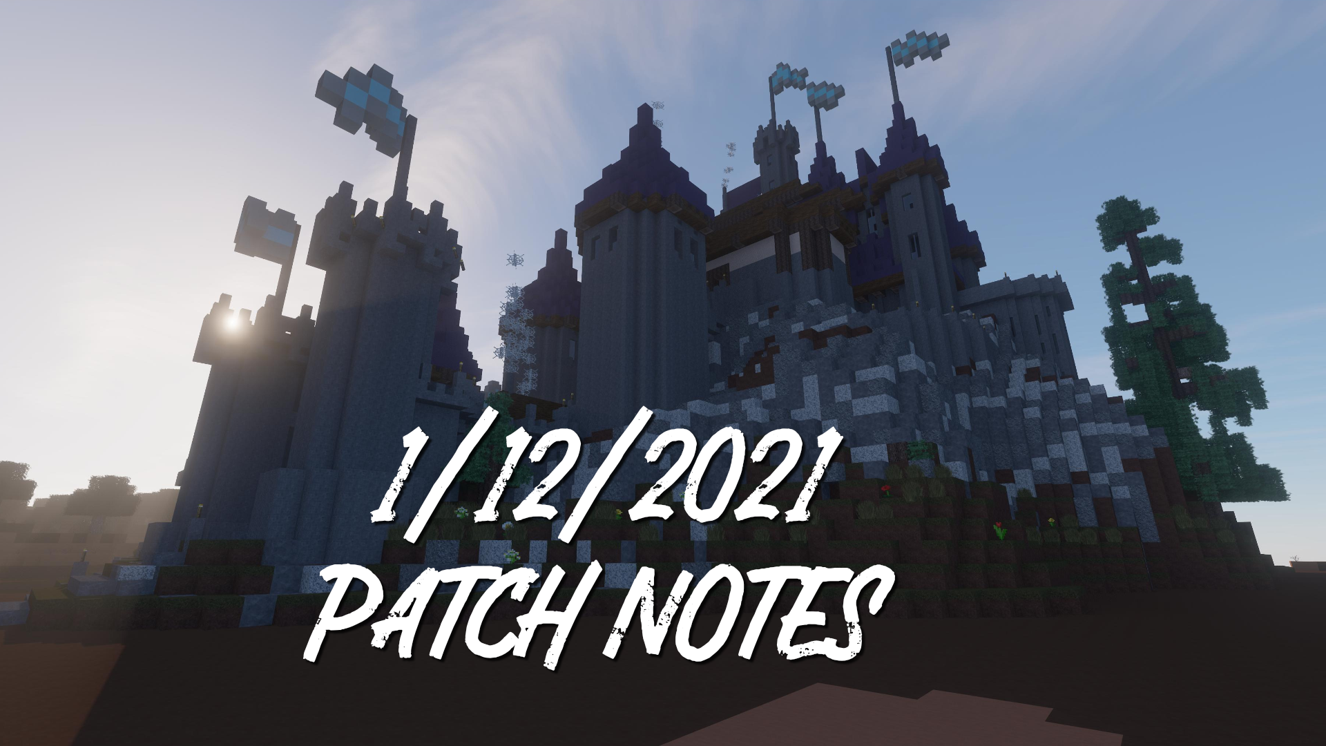 1/12/2021 Patch Notes